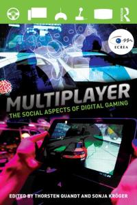 Multiplayer: The Social Aspects of Digital Gaming