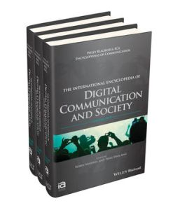 International Encyclopedia of Digital Communication & Society (three volumes).